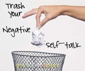 Trash Negative Self Talk by Grow Bloom Inspire
