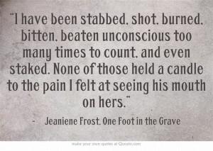 Jeaniene Frost - Bones Quote