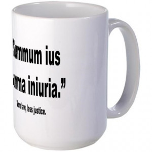 ... > Funny Coffee Mugs > Latin More Law Less Justice Quote Large Mug