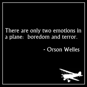 Orson Welles quote about flying