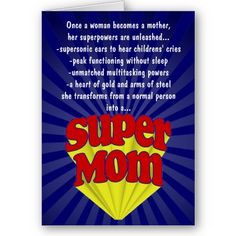 ... more natural parents super mama mommy quotes happy mothers super mom