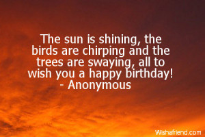 ... chirping and the trees are swaying, all to wish you a happy birthday