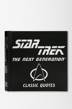 Star Trek Classic Quotes: The Next Generation By Cider Mill Press # ...