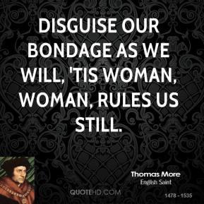Thomas More Quotes...