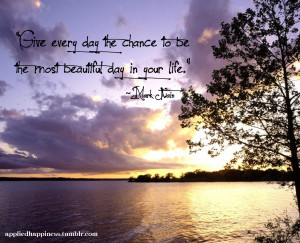 Displaying 15> Images For - Have A Beautiful Day Quotes...