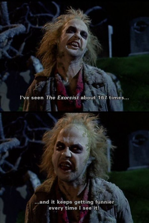 Beetlejuice Loves Comedies Like The Exorcist