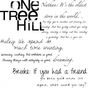 One Tree Hill season 9 episode 13 ending quote