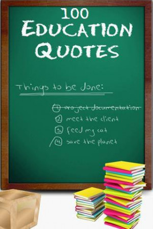100 Education Quotes