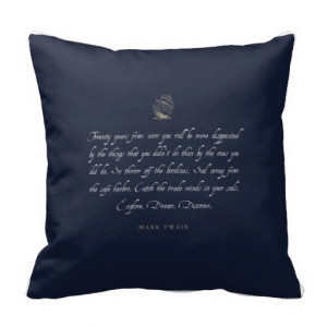 Sail Away from the Safe Harbor Quote Pillow