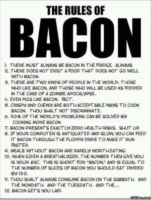 The-Rules-of-Bacon.jpg#Bacon%20sign%20meme%20536x713