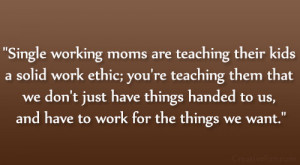 31 Strengthening Single Mom Quotes