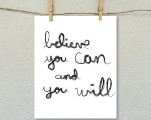 Printable wall art, Believe you can , quote, hand lettering, 8 x 10 ...