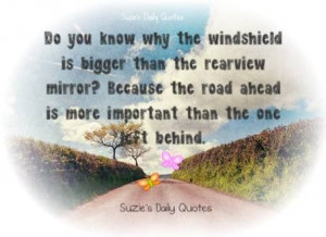 Look to the Road Ahead!