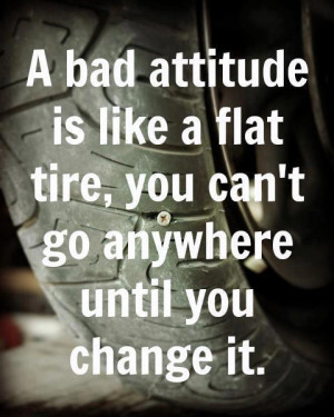imagesa-bad-attitude-is-like-a-flat-tire.jpg