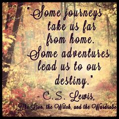 Some journeys take us far from home. Some adventures lead us to our ...