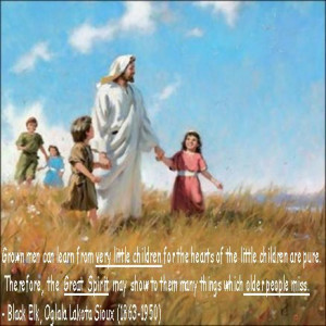 Jesus & Black Elk Quote