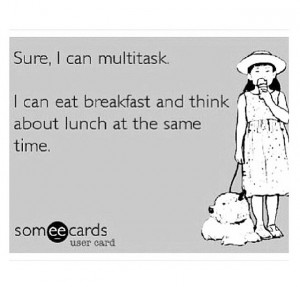 ... like, love, lunch, quote, quotes, style, true, white, woman, multitask