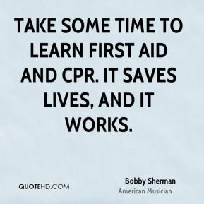 Quotes About First Aid and CPR