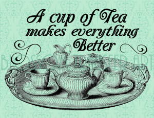 High Tea Quotes http://www.etsy.com/listing/114098157/tea-time ...