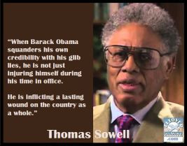 Thomas Sowell ~ Obama's Lies. Thomas Sowell is a wise and prudent ...