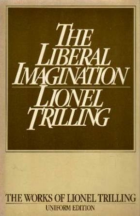 "Start by marking ""The Liberal Imagination: Essays on Literature and ..."