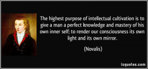 ... inner self; to render our consciousness its own light and its own