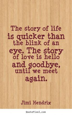 jimi hendrix quotes until we meet again poem
