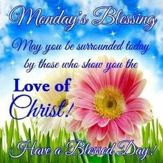 mondays blessing more beautiful blessed mondays quotes happy greetings ...