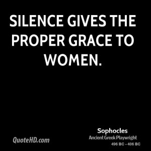 Silence gives the proper grace to women.
