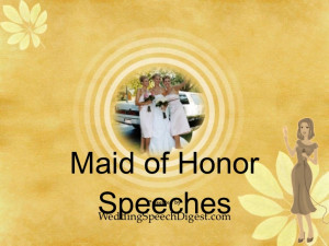 maid of love quotes for maid of honor speech The maid of honor speech ...