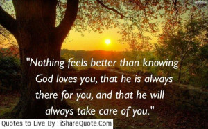 Nothing feels better than knowing God loves you…