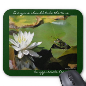 Frog Water Lily Inspirational Quote Mousepad