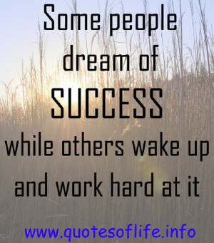 Some-people-dream-of-success-while-others-wake-up-and-work-hard-at-it ...