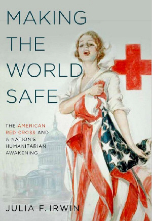 The American Red Cross and a Nation's Humanitarian Awakening
