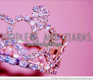 cute, girls, pretty, quote, quotes, toddlers and tiaras