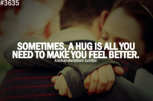 life quotes hugs kushandwizdom hugging quotes