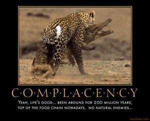 COMPLACENCY - demotivational poster