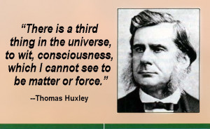 Thomas Huxley Quote