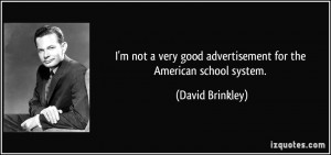 More David Brinkley Quotes