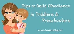 Tips to Build Obedience in Toddlers & Preschoolers