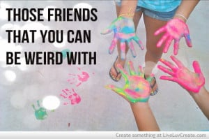 ... , cute, inspirational, love, pretty, quote, quotes, weird buddies