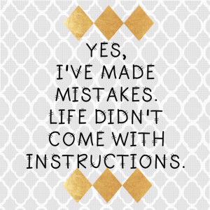 ve Made Mistakes...
