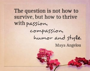 An inspiring quote from a phenomenal woman. #RIP #MayaAngelou