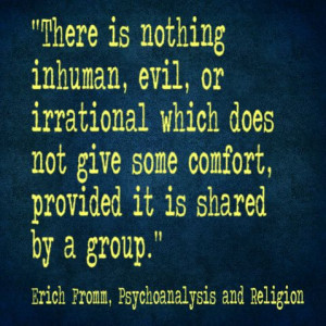Erich Fromm quote on the comfort of religion