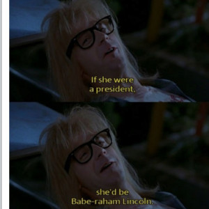 Waynes World Quotes