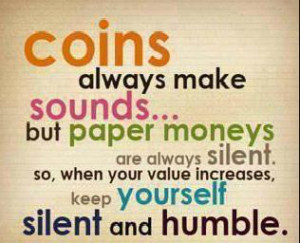 Humble Quotes And Sayings Tags in silent, sound, humble