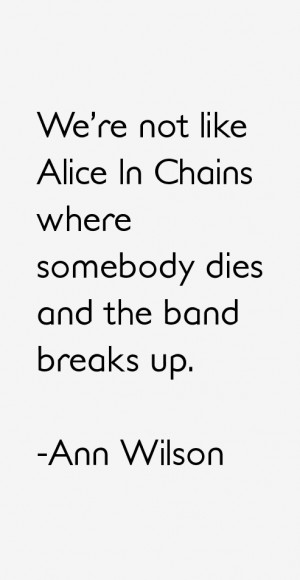 Ann Wilson Quotes & Sayings