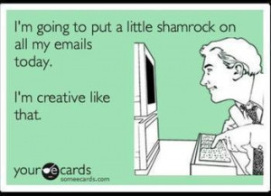 St. Patrick's Day E-Cards: Funny or Lame?