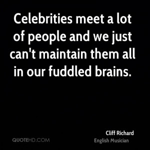 Celebrities meet a lot of people and we just can't maintain them all ...