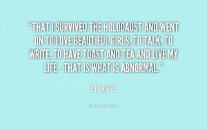 Quotes About the Holocaust Elie Wiesel